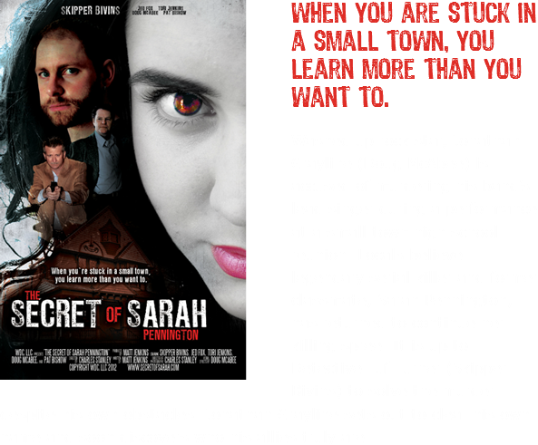 When you are stuck in a small town, you learn more than you want to. Washed up rock star, Jonathan Grayline (Doug McAbee) is accused of murdering his band's lead singer during a performance at a small town high school reunion. Locals believe legendary serial killer and former classmate, Sarah Pennington, has returned to continue her killing spree. It is up to Detective Tuf Turner (Skipper Bivins) to solve the murder despite his own obstacles. Jonathan Grayline sets out to clear his own name and soon discovers who his allies truly are.